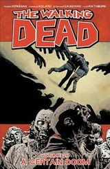 Walking Dead Volume 28: A Certain Doom - Kirkman, Robert - ISBN: 9781534302440