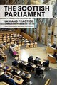 Scottish Parliament - Mcfadden, Jean; Lazarowicz, Mark - ISBN: 9781474433730