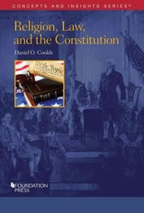 Religion, Law, And The Constitution - Conkle, Daniel - ISBN: 9781634597647