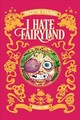 I Hate Fairyland Book One - Young, Skottie - ISBN: 9781534303805