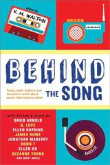 Behind The Song - Young, Suzanne; Oh, Ellen; T., Donn; Maberry, Jonathan; Howe, James; Hopkins, Ellen; Love, G.; Arnold, David - ISBN: 9781492638810
