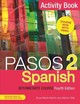 Pasos 2 Spanish Intermediate Course - Ellis, Martyn/ Martin, Rosa Maria - ISBN: 9781473664050