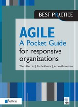 Agile for responsive organizations - A Pocket Guide - Theo  Gerrits - ISBN: 9789401801836