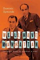 We'll Have Manhattan - Symonds, Dominic (reader In Drama, Reader In Drama, The University Of Linco... - ISBN: 9780199929481