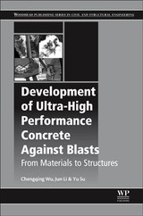 Development Of Ultra-high Performance Concrete Against Blasts - Su, Yu (visiting Research Fellow, Faculty Of Engineering And Information Technology, School Of Civil And Environmental Engineering, University Of Technology Sydney City Campus, Broadway, Australia); Li, Jun (faculty Of Engineering And Information Technology, School Of Civil And Environmental Engineering, University Of Technology Sydney City Campus, Broadway, Australia); Wu, Chengqing (faculty Of Engineering And Information Technology, School Of Civil And Environmental Engineering, University Of Technology Sydney City Campus, Broadway, Australia) - ISBN: 9780081024959