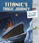 Titanic's Tragic Journey: A Fly On The Wall History - Troupe, Thomas Kingsley - ISBN: 9781515816034