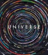 Universe: Exploring The Astronomical World - Phaidon Editors - ISBN: 9780714874616