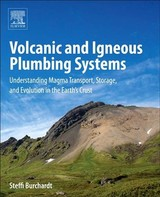 Volcanic and Igneous Plumbing Systems - Burchardt, Steffi - ISBN: 9780128097496