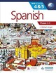 Spanish For The Ib Myp 4 & 5 (phases 3-5) - Angel, J. Rafael - ISBN: 9781471841880