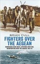 Fighters Over The Aegean - Cull, Brian - ISBN: 9781781556320
