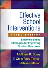 Effective School Interventions, Third Edition - Rathvon, Natalie; Burns, Matthew K. - ISBN: 9781462526147
