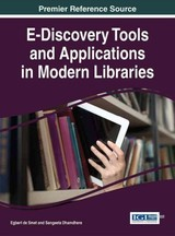 E-discovery Tools And Applications In Modern Libraries - De Smet, Egbert (EDT)/ Dhamdhere, Sangeeta N. (EDT) - ISBN: 9781522504740