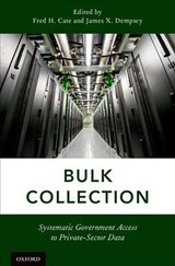 Bulk Collection - Cate, Fred H. (EDT)/ Dempsey, James X. (EDT) - ISBN: 9780190685515