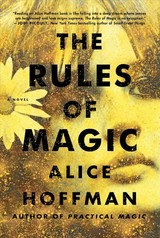 The Rules Of Magic - Hoffman, Alice - ISBN: 9781501137471