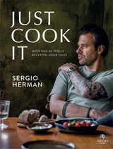 Just cook it - Sergio Herman - ISBN: 9789048840700