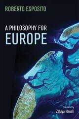 Philosophy For Europe - Esposito, Roberto - ISBN: 9781509521067