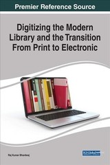 Digitizing The Modern Library And The Transition From Print To Electronic - Bhardwaj, Raj Kumar (EDT) - ISBN: 9781522521198