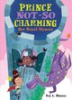 Prince Not-so Charming - Hinuss, Roy L. - ISBN: 9781250142405