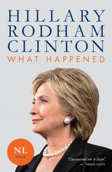 What happened - Hillary Rodham Clinton - ISBN: 9789021567730