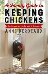 Family Guide To Keeping Chickens, 2nd Edition - Perdeaux, Anne - ISBN: 9781472140449