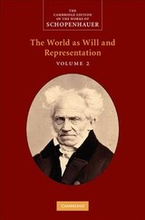 The Cambridge Edition Of The Works Of Schopenhauer Schopenhauer: The World As Will And Representation - Schopenhauer, Arthur - ISBN: 9780521870344