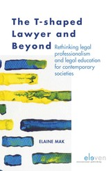 The T-shaped lawyer and beyond - Elaine  Mak - ISBN: 9789462747784