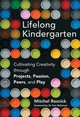 Lifelong Kindergarten - Resnick, Mitchel (massachusetts Institute Of Technology) - ISBN: 9780262037297