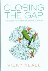 Closing The Gap - Neale, Vicky (whitehead Lecturer, Oxford University) - ISBN: 9780198788287