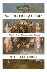 Politics Of Opera - Cohen, Mitchell - ISBN: 9780691175027
