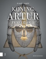 Koning Artur in meervoud - Koen Driessens; Jozef Janssens - ISBN: 9789462987265