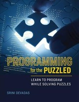 Programming For The Puzzled - Devadas, Srini (professor Of Electrical Engineering And Computer Science, Massachusetts Institute Of Technology) - ISBN: 9780262534307