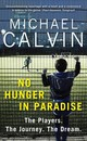 No Hunger In Paradise - Calvin, Michael - ISBN: 9781784756116