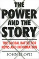 Power And The Story - Lloyd, John (contributing Editor) - ISBN: 9781782393597