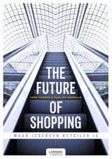 The future of shopping - English version - Jorg  Snoeck - ISBN: 9789401447294