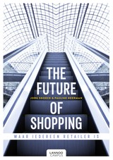 The future of shopping - Jorg  Snoeck - ISBN: 9789401447287