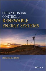 Operation And Control Of Renewable Energy Systems - Ahmad, Mukhtar - ISBN: 9781119281689