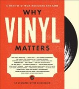 Why Vinyl Matters - Otter Bickerdike, Jennifer - ISBN: 9781851498635