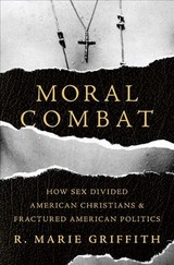 Moral Combat - Griffith, R. Marie - ISBN: 9780465094752