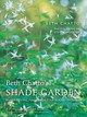 Beth Chatto's Shade Garden - Chatto, Beth - ISBN: 9781910258224