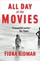 All Day At The Movies - Kidman, Fiona - ISBN: 9781910709344