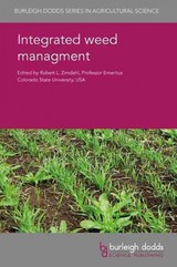 Integrated Weed Management For Sustainable Agriculture - Zimdahl, Robert (EDT) - ISBN: 9781786761644