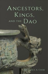 Ancestors, Kings, And The Dao - Cook, Constance A. - ISBN: 9780674976955