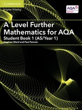 A Level Further Mathematics For Aqa Student Book 1 (as/year 1) - Fannon, Paul; Ward, Stephen - ISBN: 9781316644430