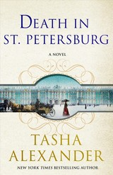 Death In St. Petersburg - Alexander, Tasha - ISBN: 9781250058287