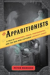 The Apparitionists - Manseau, Peter - ISBN: 9780544745971