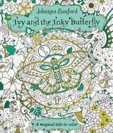 Ivy And The Inky Butterfly - Basford, Johanna - ISBN: 9780143130925