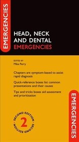 Head, Neck And Dental Emergencies - Perry, Mike (EDT) - ISBN: 9780198779094