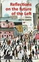 Reflections On The Future Of The Left - Coates, David (EDT) - ISBN: 9781911116523