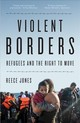 Violent Borders - Jones, Reece - ISBN: 9781784784744