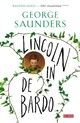 Lincoln in de bardo - George Saunders - ISBN: 9789044539202